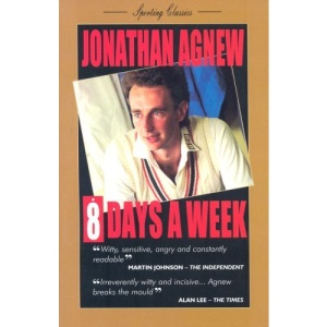 8 Days a Week: Diary of a Professional Cricketer (Sporting Classics)