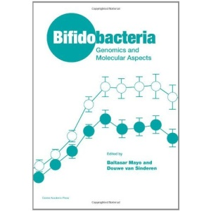 Bifidobacteria: Genomics and Molecular Aspects