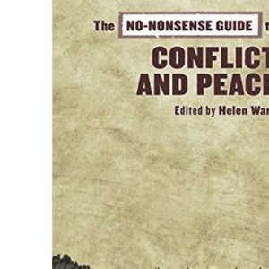 The No-nonsense Guide to Conflict and Peace (No-nonsense Guides)