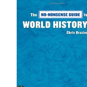 No-nonsense Guide to World History (No-nonsense Guides)