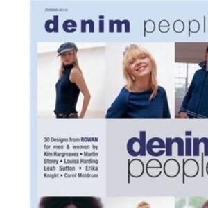 Denim People: 30 Designs from Rowan for Men & Women: 30 Designs from Rowan for Men and Women
