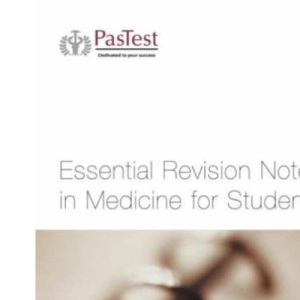 Essential Revision Notes in Medicine for Students