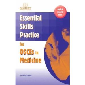 Essential Skills Practice for OSCEs in Medicine: v. 2