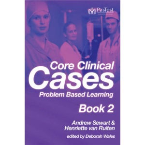 Core Clinical Cases: Bk. 2: Problem Based Learning