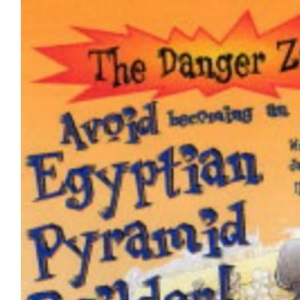 Avoid Becoming an Egyptian Pyramid Builder (Danger Zone)
