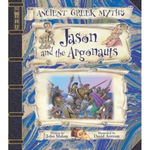 Jason and the Argonauts (Ancient Greek Myths)