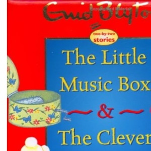 The Little Music Box/Clever Toy Drum (Enid Blyton Padded Story Books)