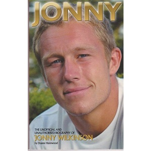 Jonny: The Unofficial Biography of Jonny Wilkinson (Kandour Biographies S.)