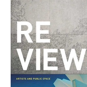 Re Views: Artists and Public Space