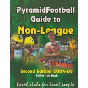 PyramidFootball Guide to Non-League 2004-5