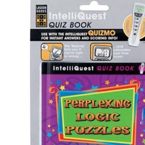 Perplexing Logic Puzzles : An Intelliquest Quiz