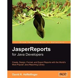 JasperReports for Java Developers