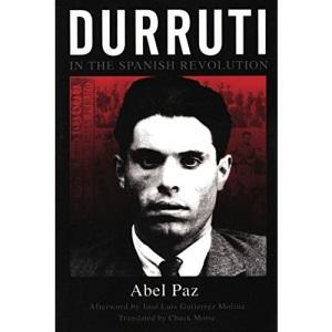 Durruti in the Spanish Revolution