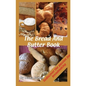 The Bread & Butter Book