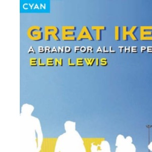 Great IKEA!: A Brand for All the People (Great Brand Stories S.)