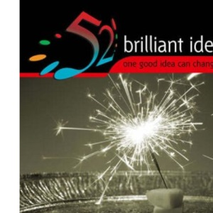 Perfect Parties: High Performance Entertaining to Enchant Your Guests (52 Brilliant Ideas)