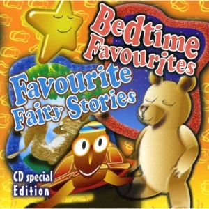 Bedtime Favourites and Favourites Fairy Stories