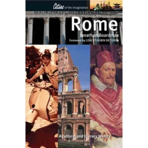 Rome: A Cultural and Literary History (Cities of the Imagination)