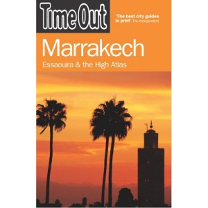 Time Out Marrakech: Essaouira and the High Atlas
