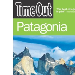 Time Out Patagonia - 2nd edition