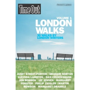 Time Out London Walks: v.1: 30 Walks by London Writers: Vol 1 (Time Out Guides)