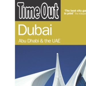 Time Out Dubai - 2nd Edition: Abu Dhabi & the UAE