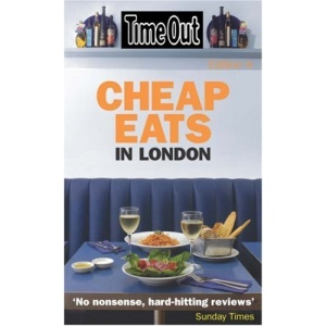 Time Out Cheap Eats in London - 4th Edition (Time Out Cheap Eats London)