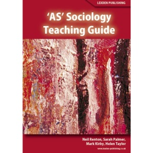 'AS' Sociology: Teaching Guide