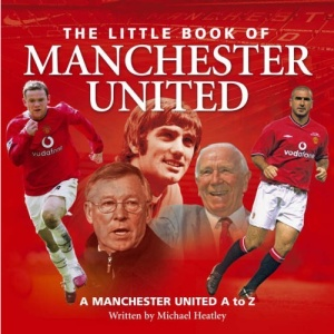 Little Book of Manchester Utd (Little Books)