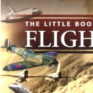 Little Book of Flight (Little Books)