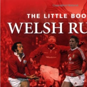 Little Book of Welsh Rugby (Little Books)