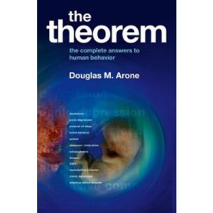 The Theorem: The Complete Answers to Human Behaviour