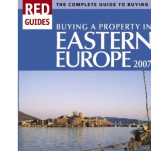 Buying a Property in Eastern Europe 2007: 3