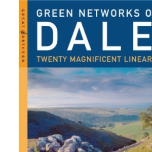 Green Networks of the Dales