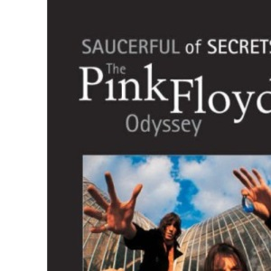 The Pink Floyd Odyssey: Saucerful of Secrets