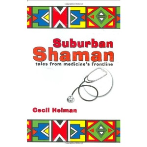 Suburban Shaman: Tales from Medicine's Front Line