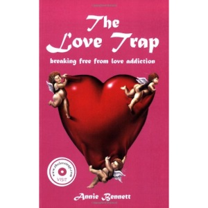 The Love Trap: Breaking Free from Love Addiction