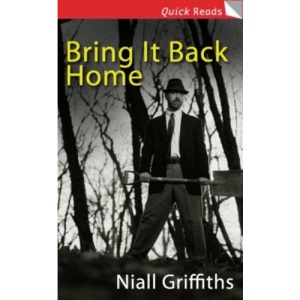 Bring It Back Home (Quick Reads)