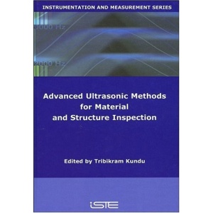 Ultrasonic Methods for Materials and Structure Inspection (Instrumentation & Measurement Series (ISTE))