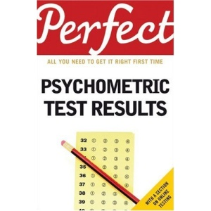 Perfect Psychometric Test Results (Perfect (Random House))