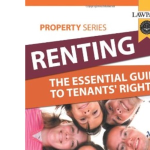 Renting: the Essential Guide to Tenants' Rights (Lawpack Property Series) (Lawpack Property Series)