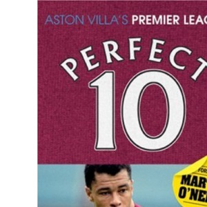 Aston Villa - a Perfect 10