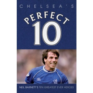 Chelsea - A Perfect 10