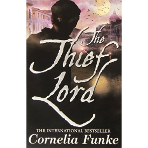 The Thief Lord: the magical bestseller from the author of Inkheart