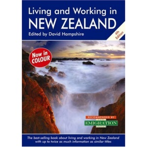 Living and Working in New Zealand: A Survival Handbook (Living & Working)