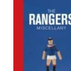 Rangers Miscellany, The