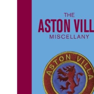 Aston Villa Miscellany, The