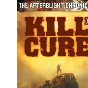 Kill or Cure: We All Go a Little Crazy Sometimes! (Afterblight Chronicles)