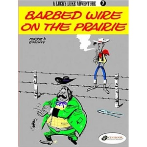 Lucky Luke Vol.7: Barbed Wire on the Prairie: 07 (Lucky Luke Adventure)