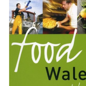 Food Wales - a second helping